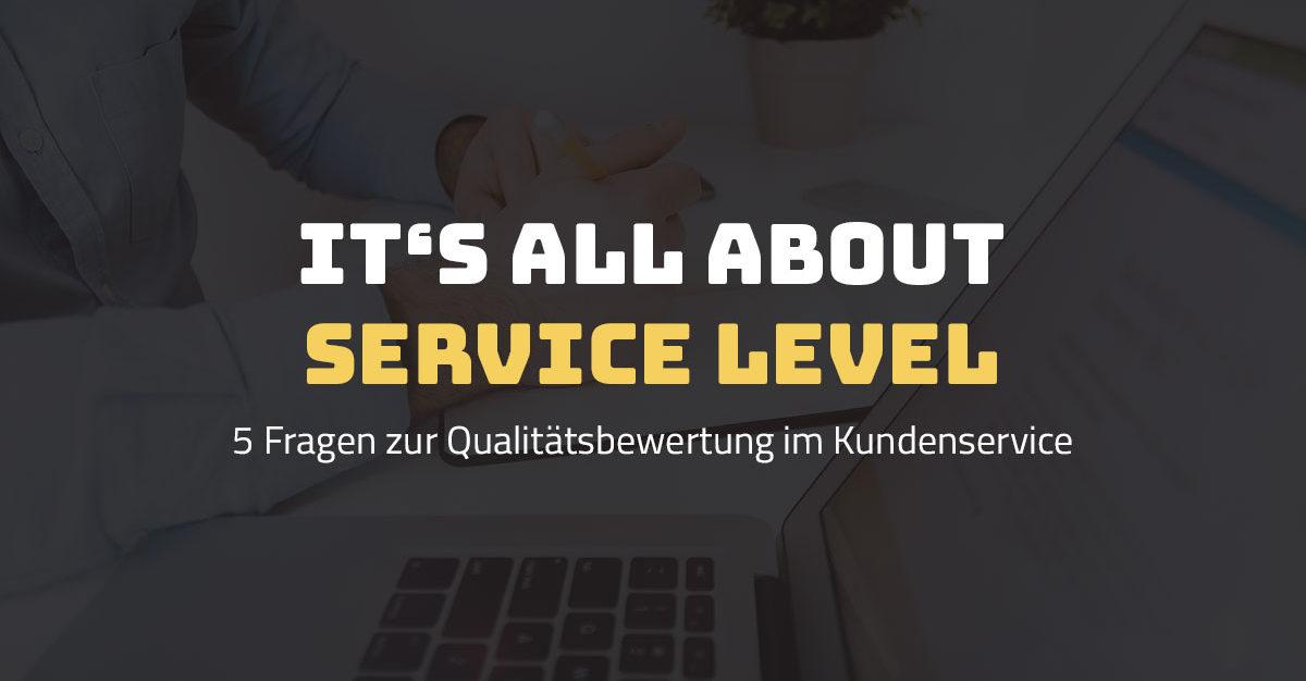 5 Fragen zum Service Level