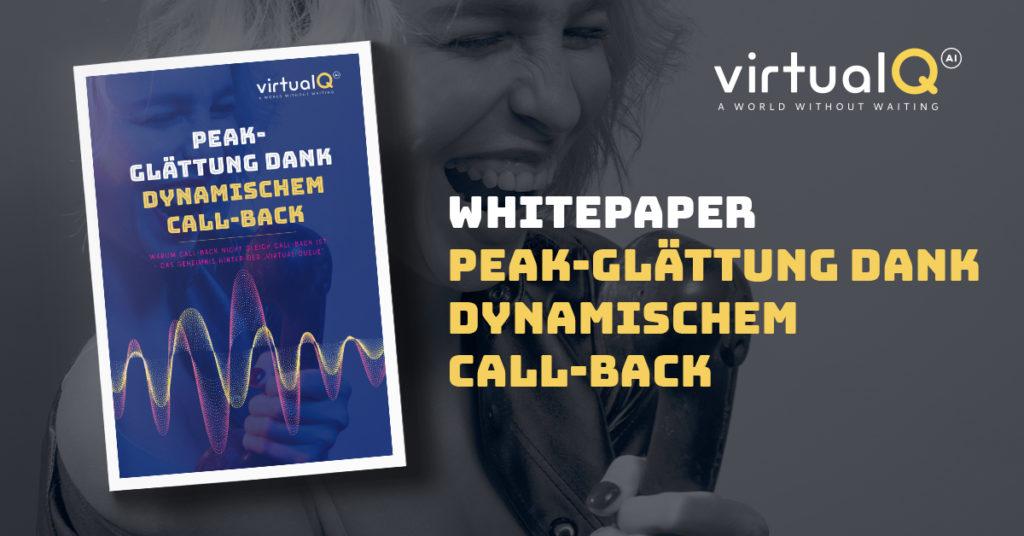 Whitepaper: Peak-Glättung dank dynamischem Call-Back