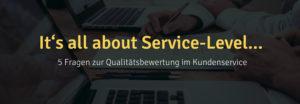 Service-Level im telefonischen Kundenservice