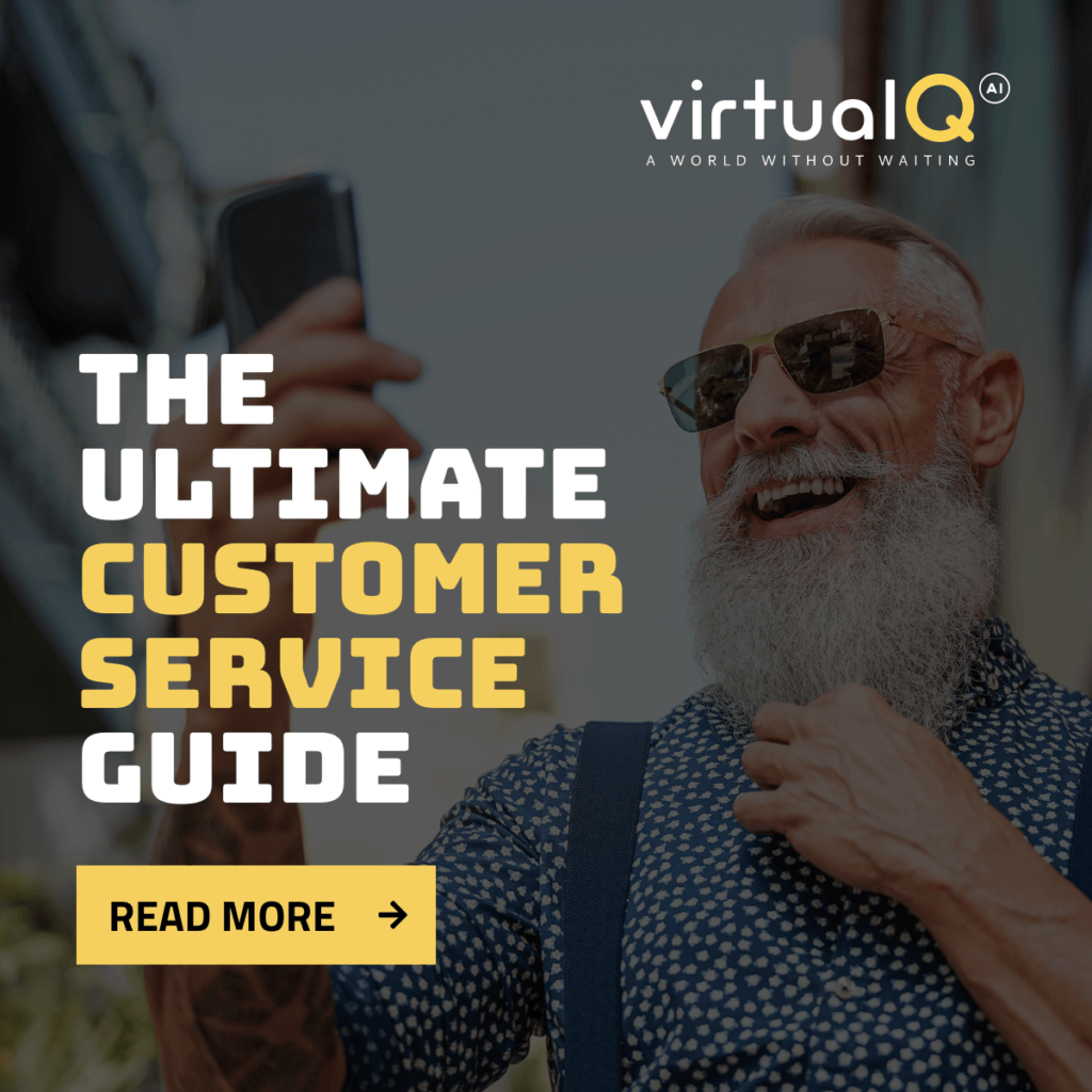 "Picture of an elderly man with sunglasses looking at his phone with the text ""The Ultimate Customer Service Guide"" overlaid on top of it. There is a ""Read More"" button at the bottom, and a ""virtualQ"" business logo at the top."
